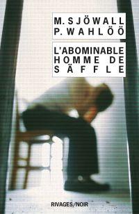 L'abominable homme de Säffle | Sjowall, Maj. Auteur