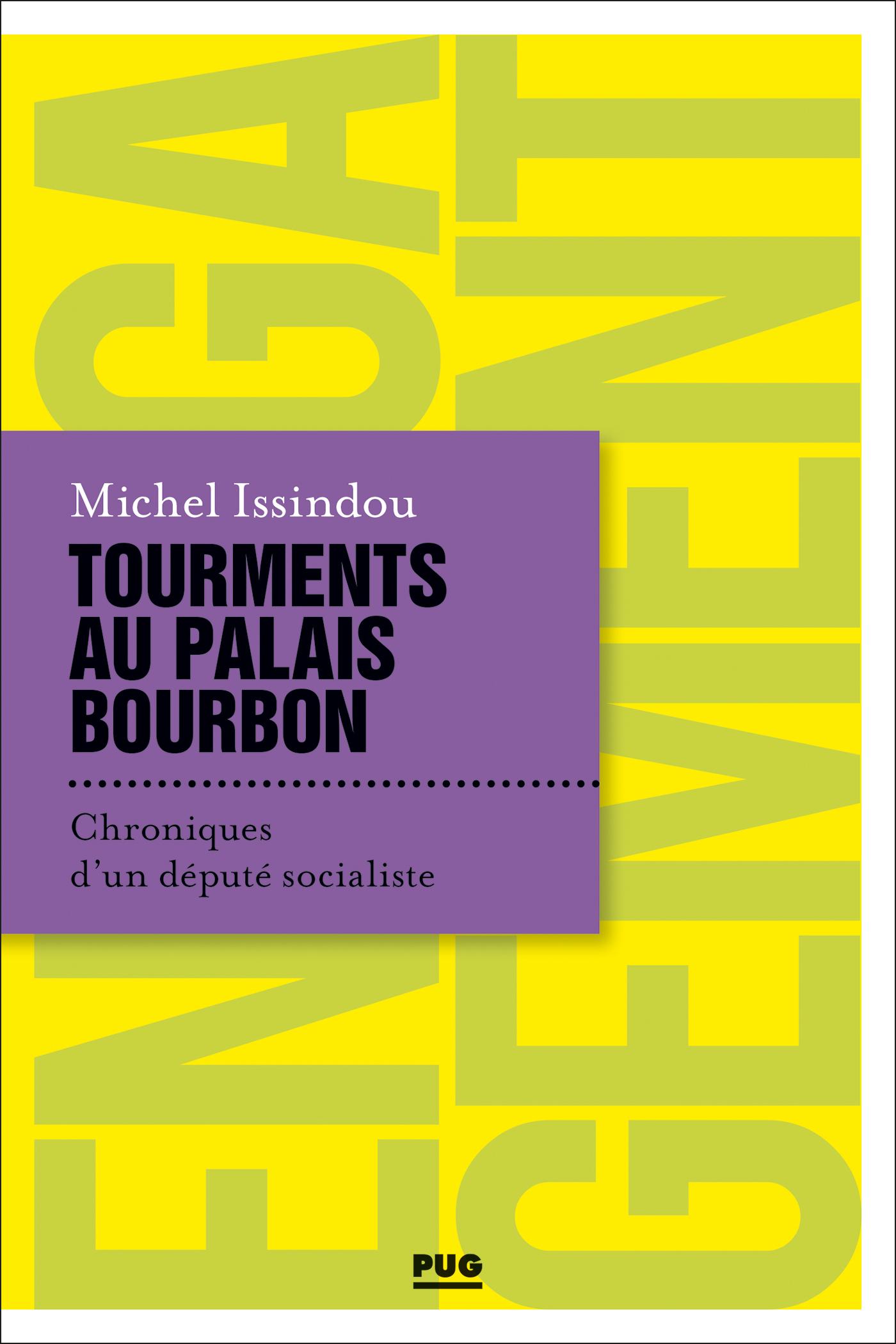 Tourments au Palais Bourbon