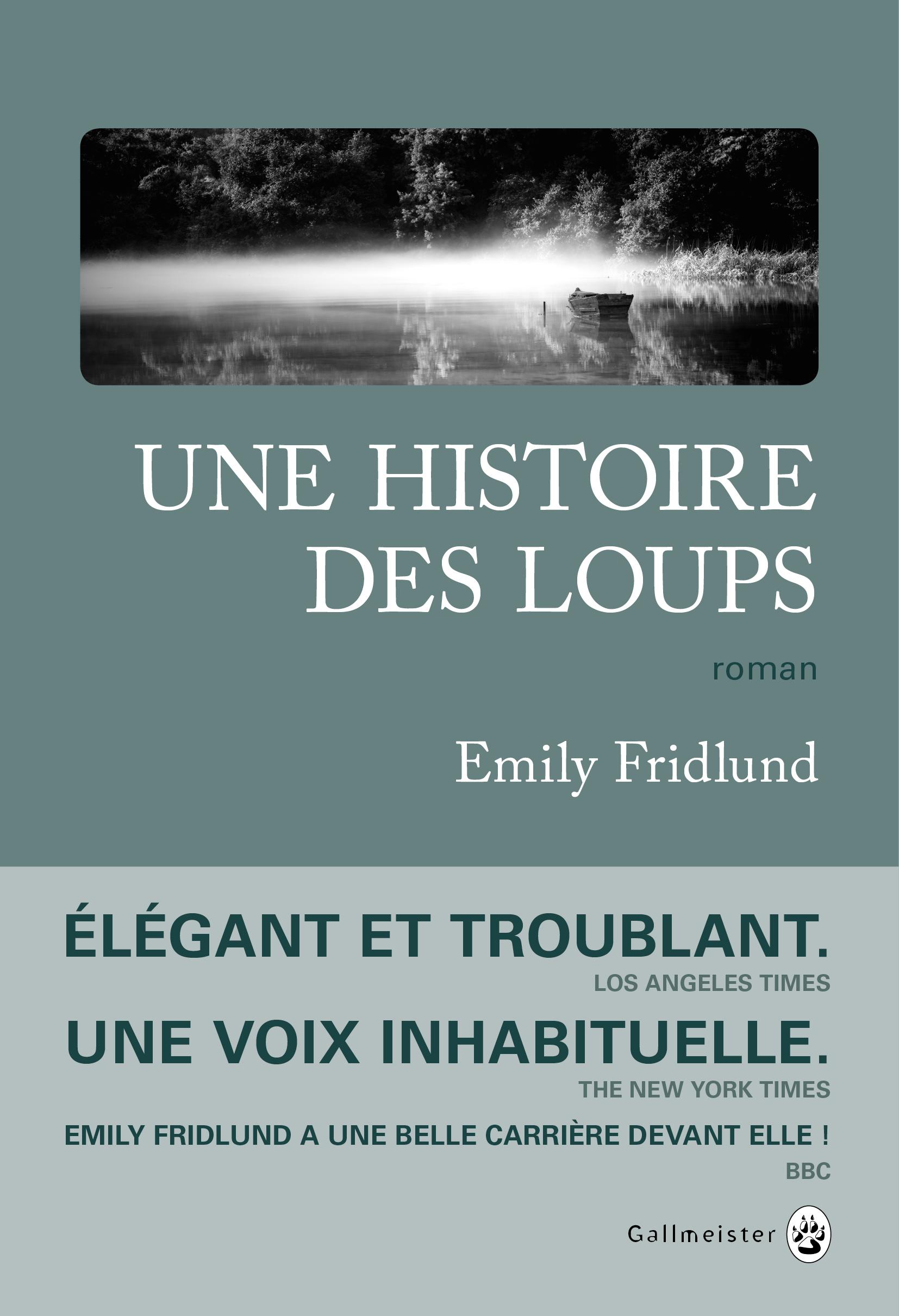 Une Histoire des loups | Fridlund, Emily