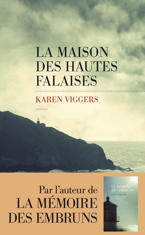 La Maison des hautes falaises | VIGGERS, Karen