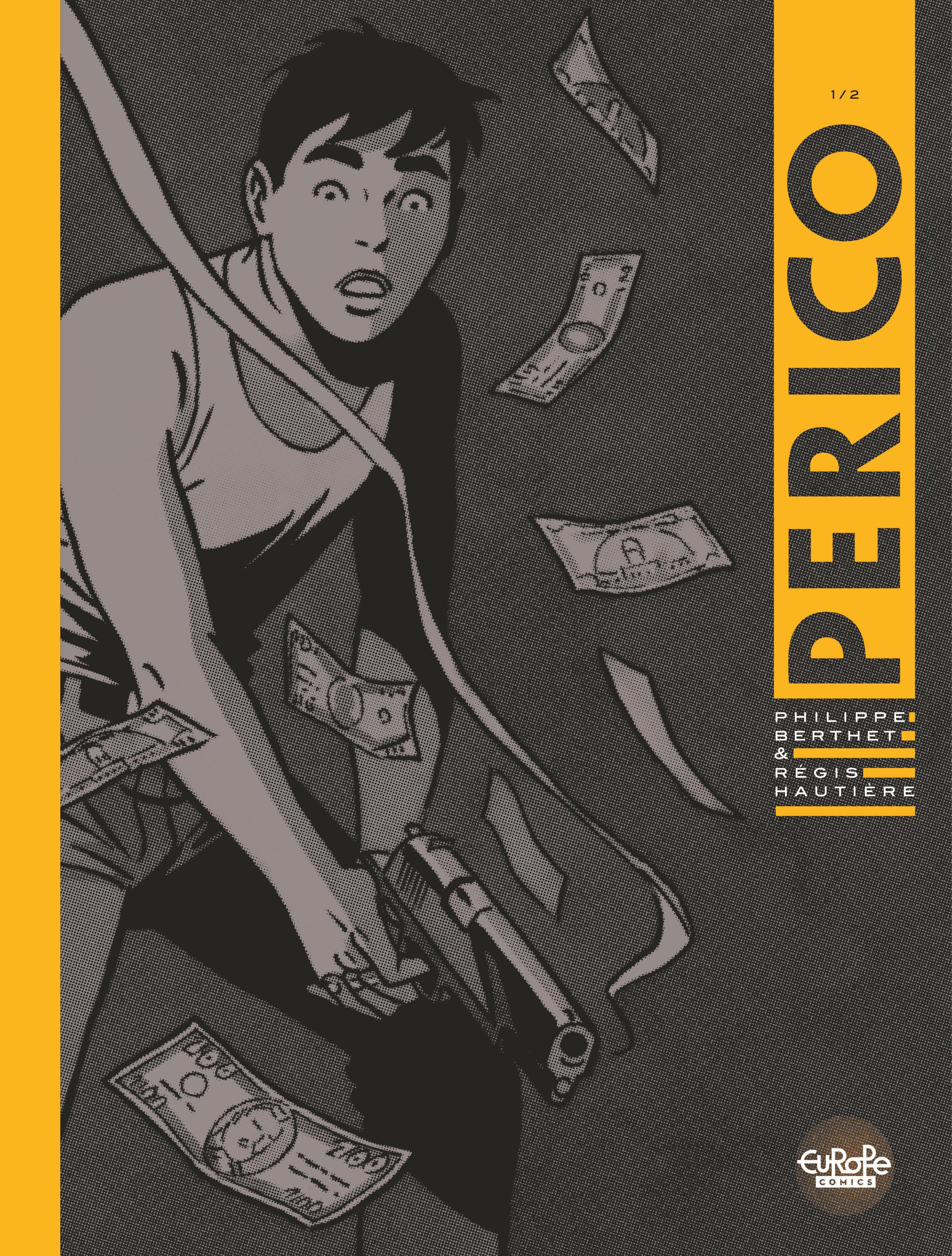 Perico - Volume 1