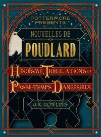 Nouvelles de Poudlard : Hér...