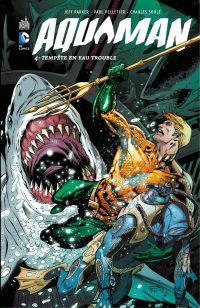 Aquaman - Volume 4 - Tempêt...