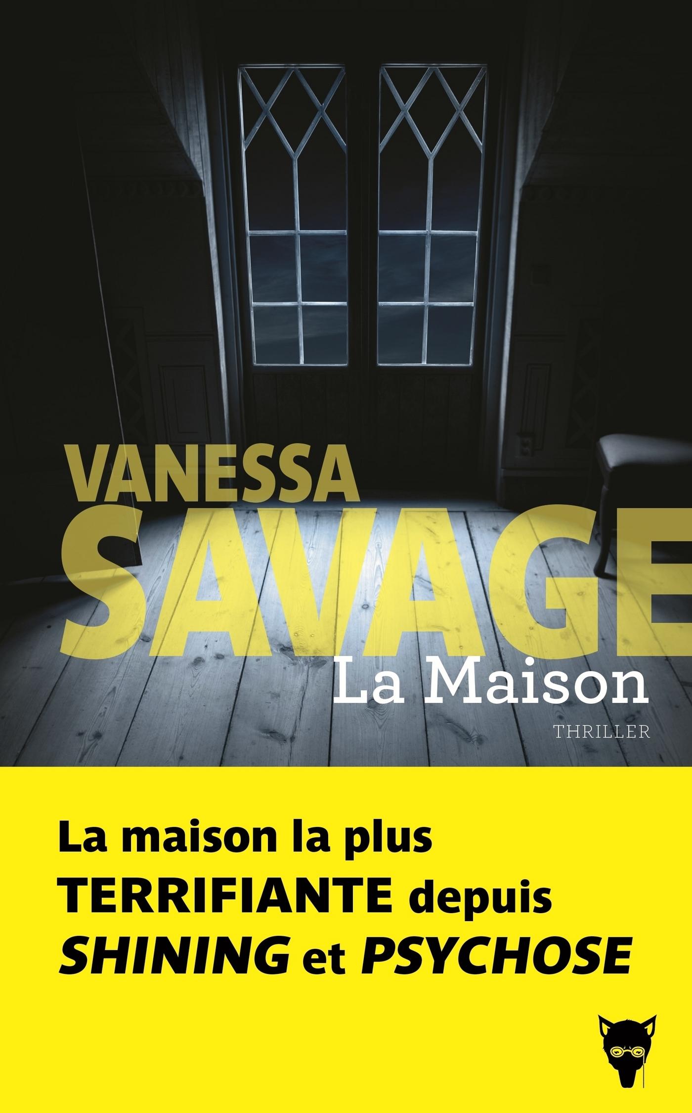 La maison | Savage, Vanessa