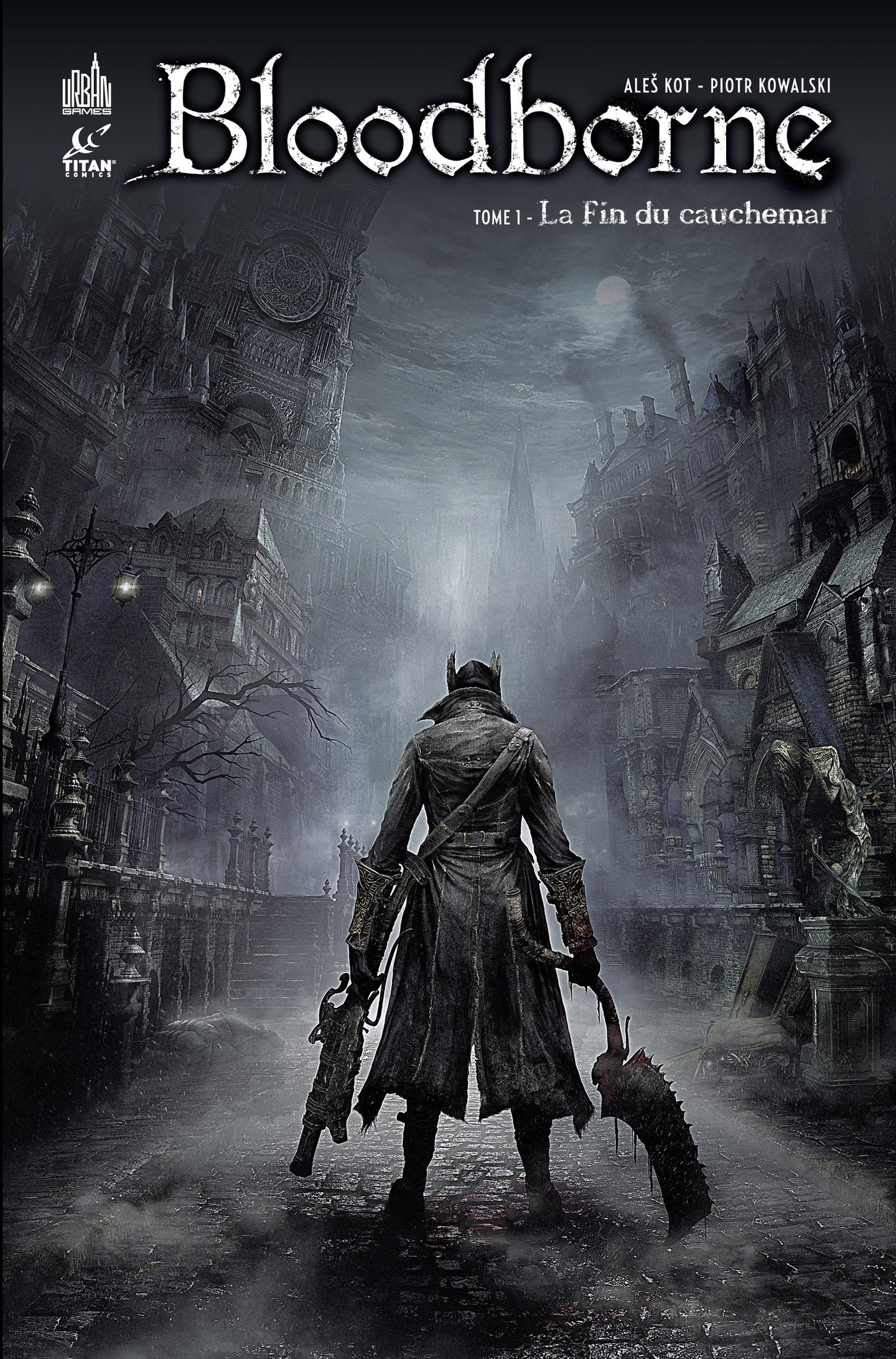 Bloodborne - tome 1