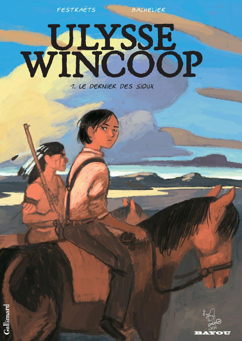 Ulysse Wincoop (Tome 1) - Le Dernier des Sioux | Festraëts, Marion (1973-....). Auteur