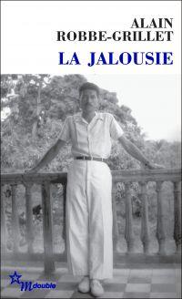 La Jalousie | Robbe-Grillet, Alain (1922-2008). Auteur