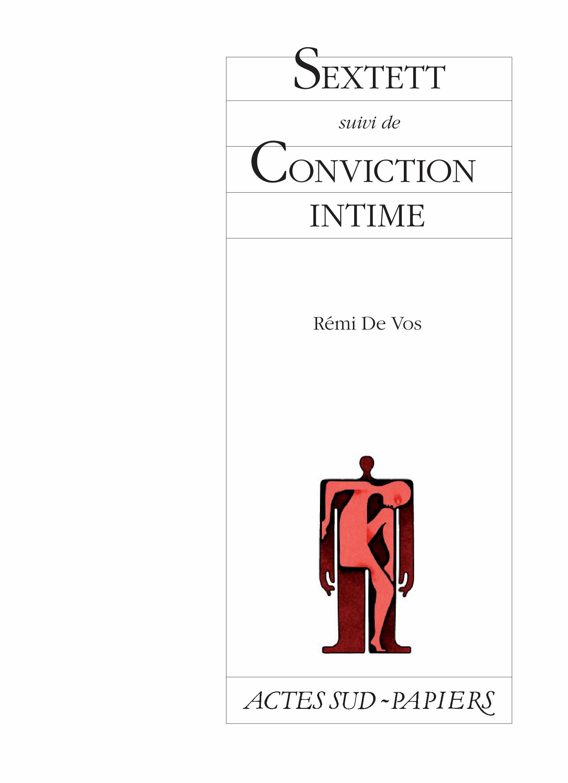 Sextett suivi de Conviction intime