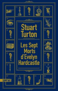 Les Sept morts d'Evelyn Hardcastle | Turton, Stuart. Auteur