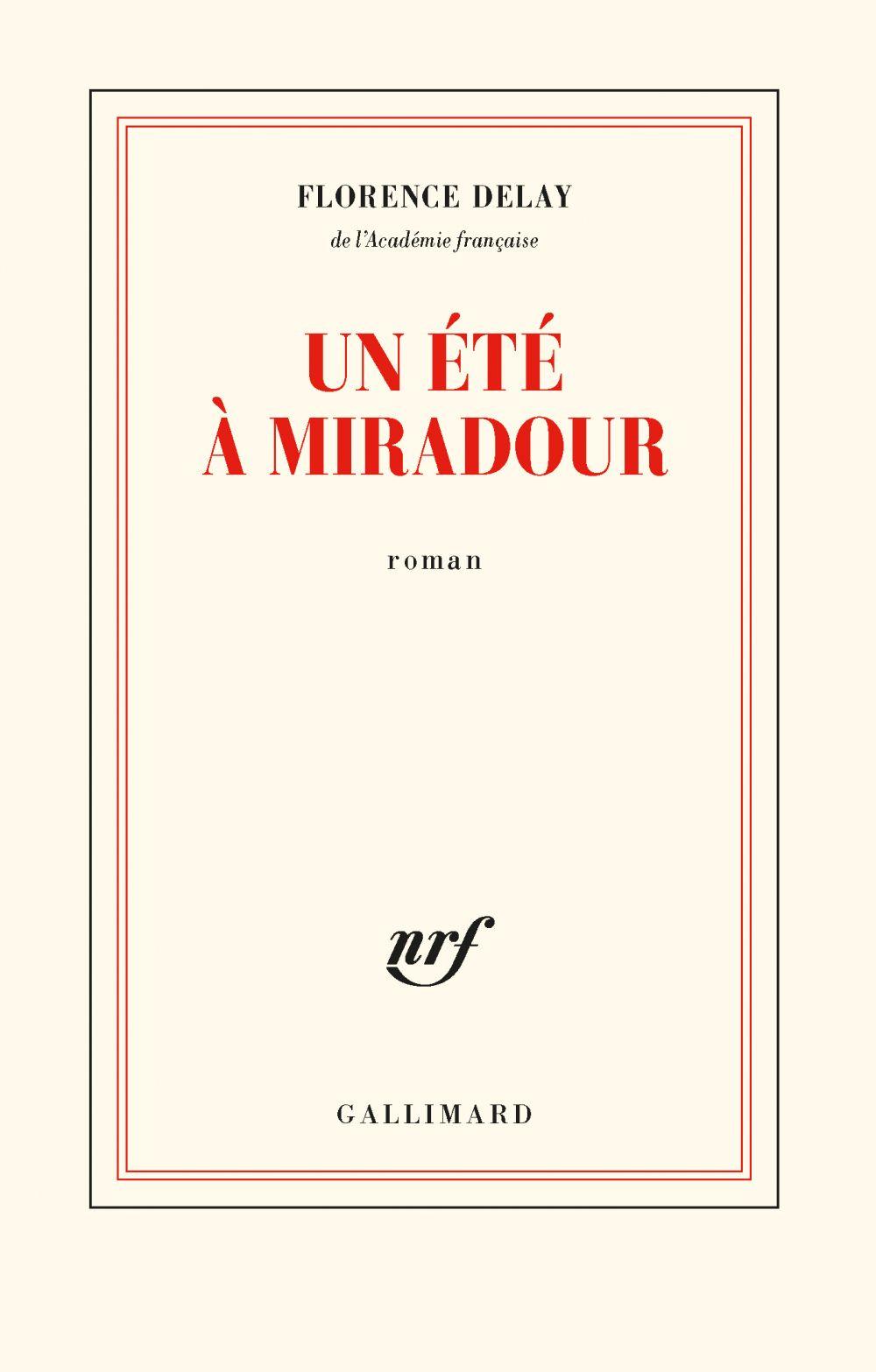 Un été à Miradour | Delay, Florence. Auteur