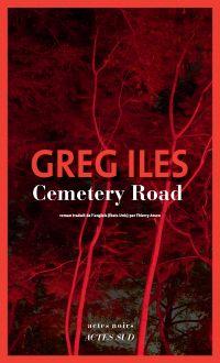 Cemetery Road | Iles, Greg. Auteur