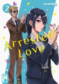 Arrested Love - Part 2