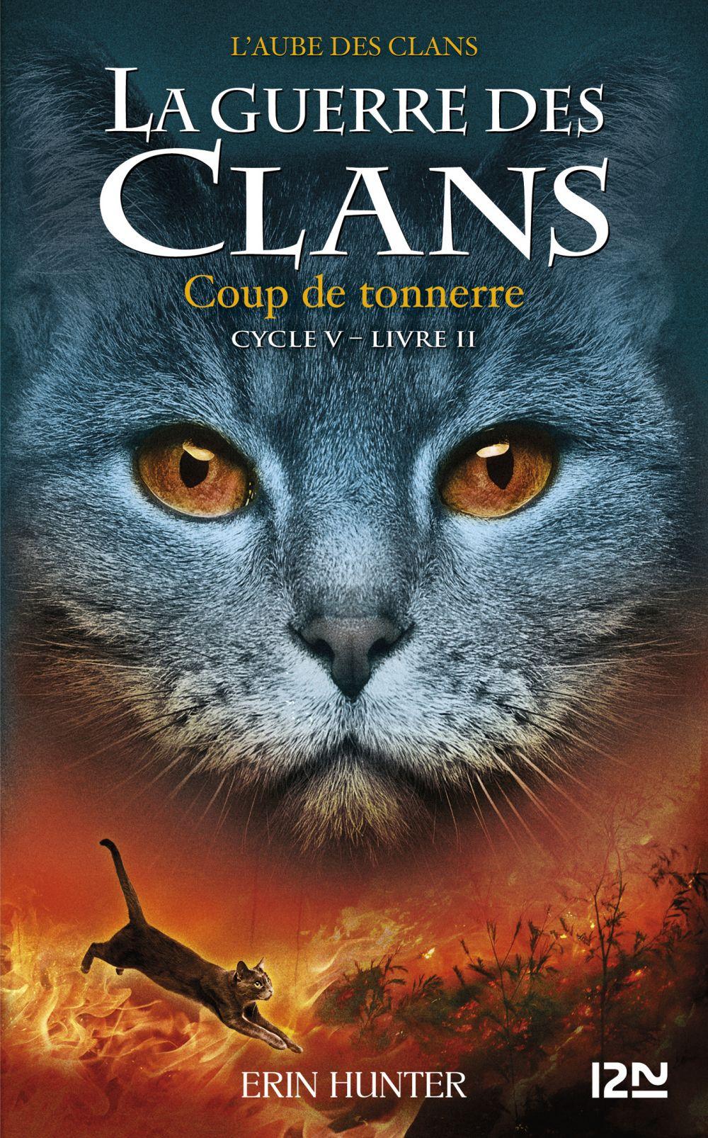 La guerre des Clans V - tome 02 : Coup de tonnerre | HUNTER, Erin. Auteur