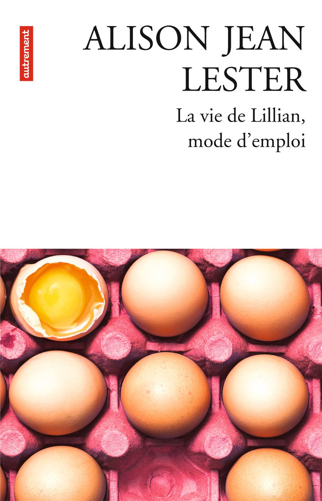 La vie de Lillian, mode d'emploi