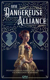 Une dangereuse alliance | Cohen, Jenniecke