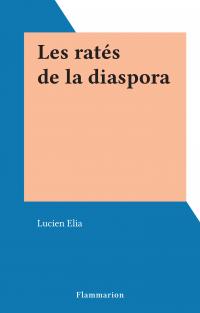 Les ratés de la diaspora