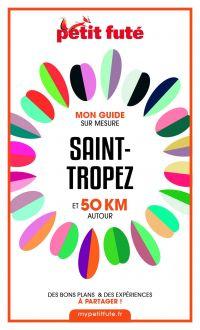 SAINT-TROPEZ ET 50 KM AUTOU...