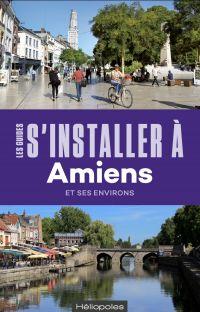 S'installer à Amiens