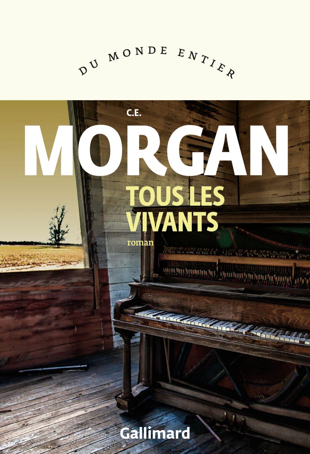 Tous les vivants | Morgan, C. E.. Auteur