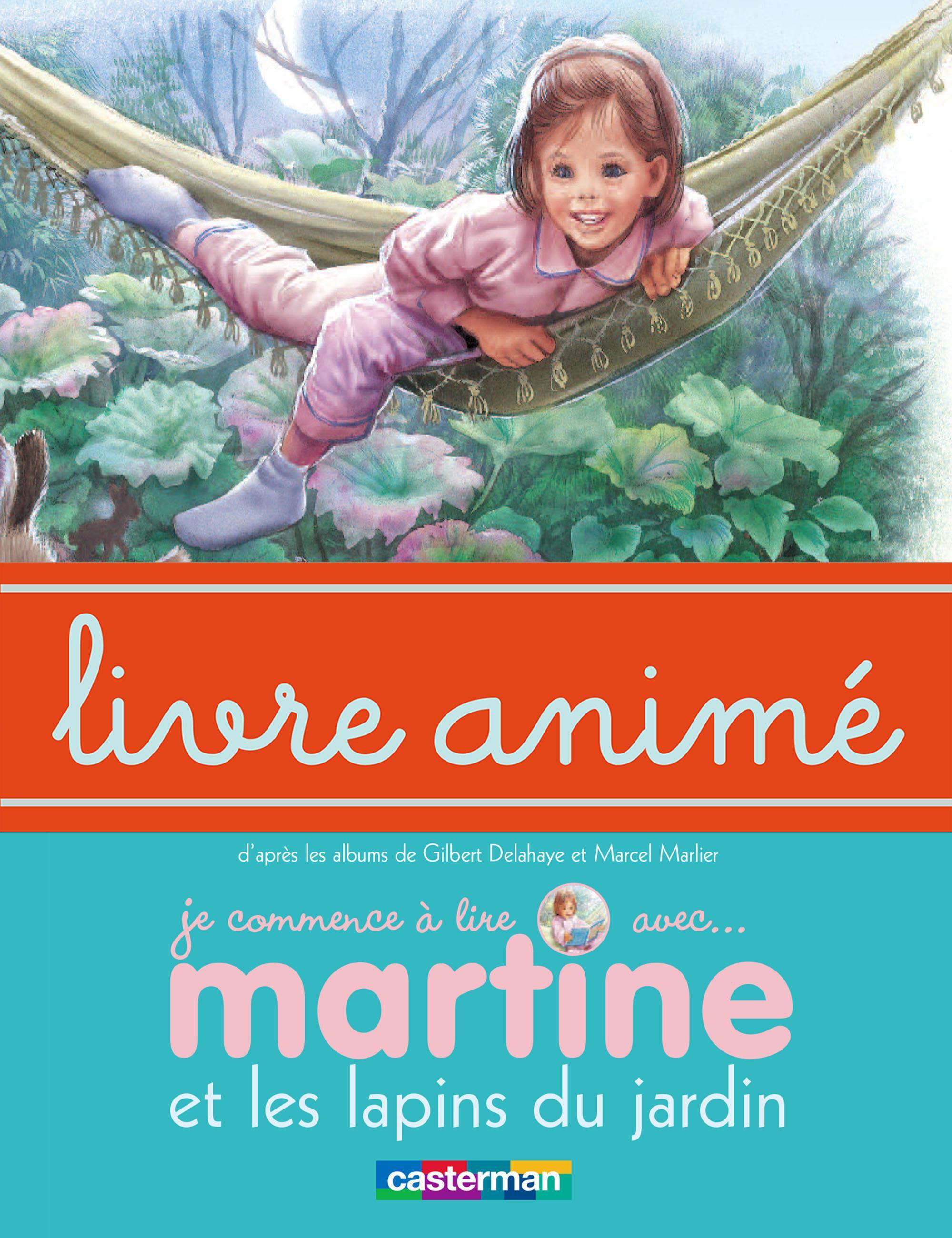 Martine et les lapins du jardin - Livre anim?