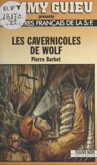 Les cavernicoles de Wolf