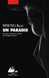 Un Paradis | SHENG, Keyi. Auteur