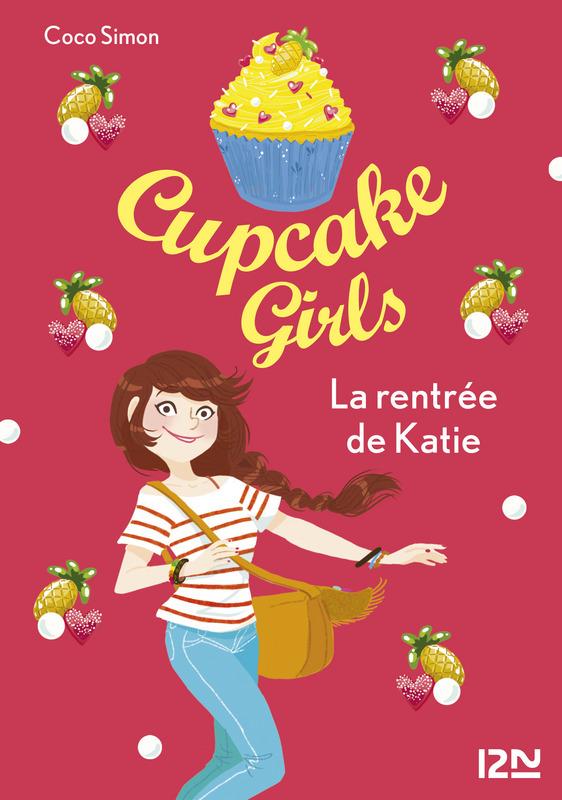 Cupcake Girls - tome 1   SIMON, Coco. Auteur