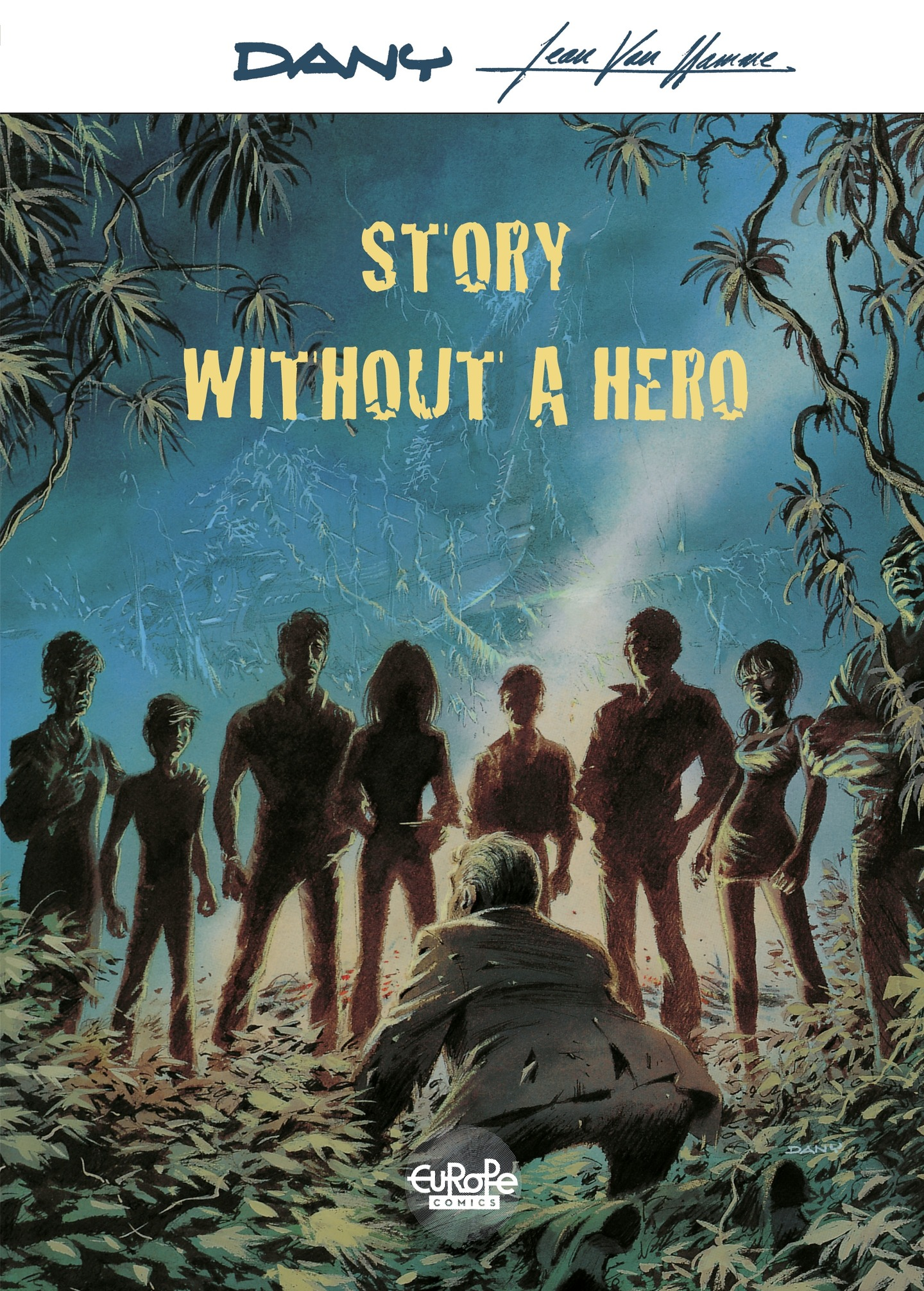 Story Without a Hero Story ...