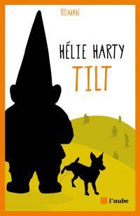 Tilt | HARTY, Hélie