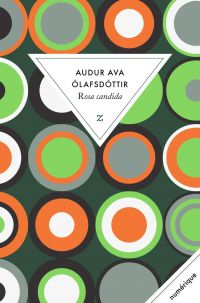 Rosa candida | Ólafsdóttir, Auður Ava. Auteur