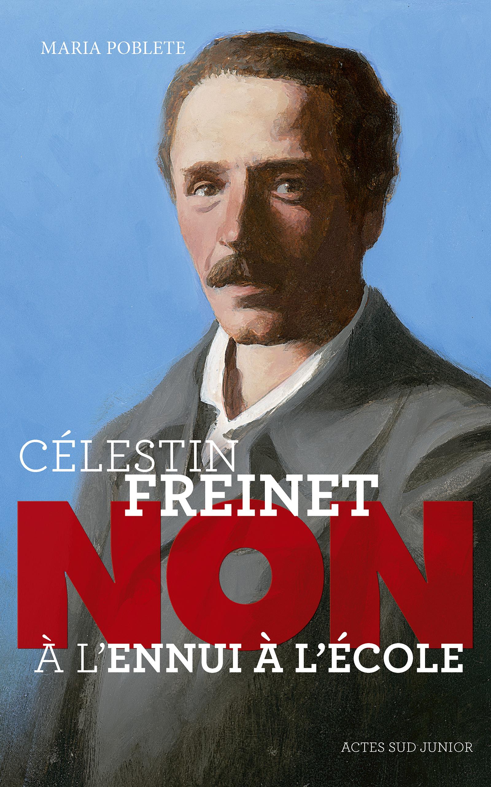 """Célestin Freinet : """"Non à l..."""