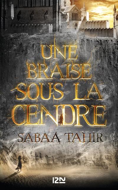 Une braise sous la cendre | TAHIR, Sabaa