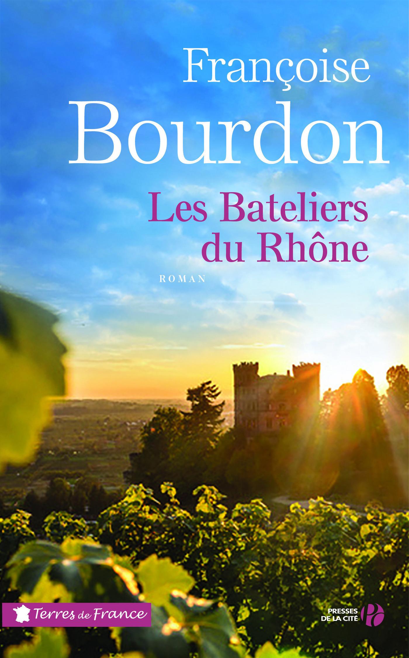 Les bateliers du Rhône | BOURDON, Françoise
