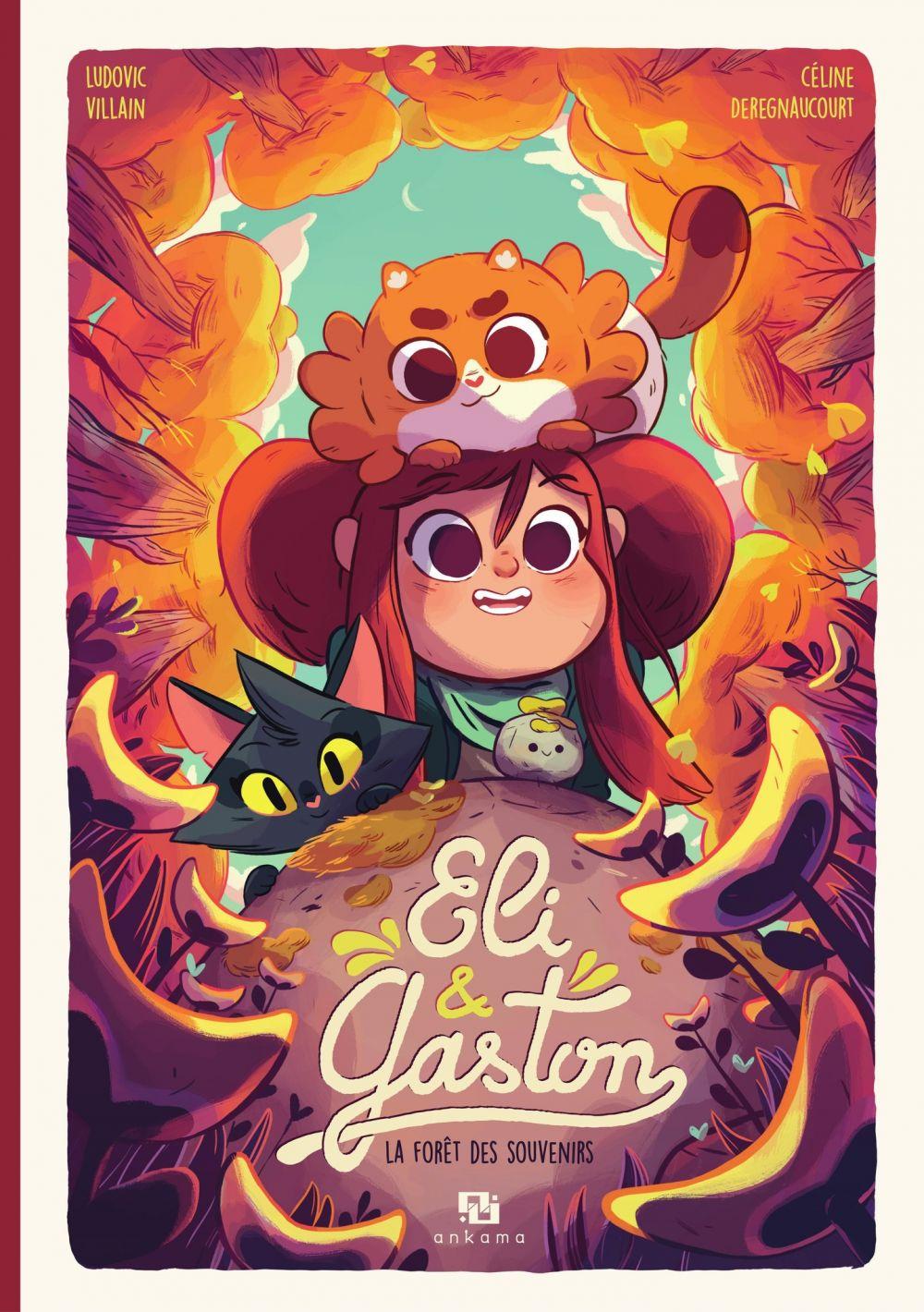 Eli & Gaston - Tome 2 - La Forêt des souvenirs  