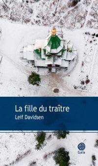La fille du traître | Davidsen, Leif. Auteur