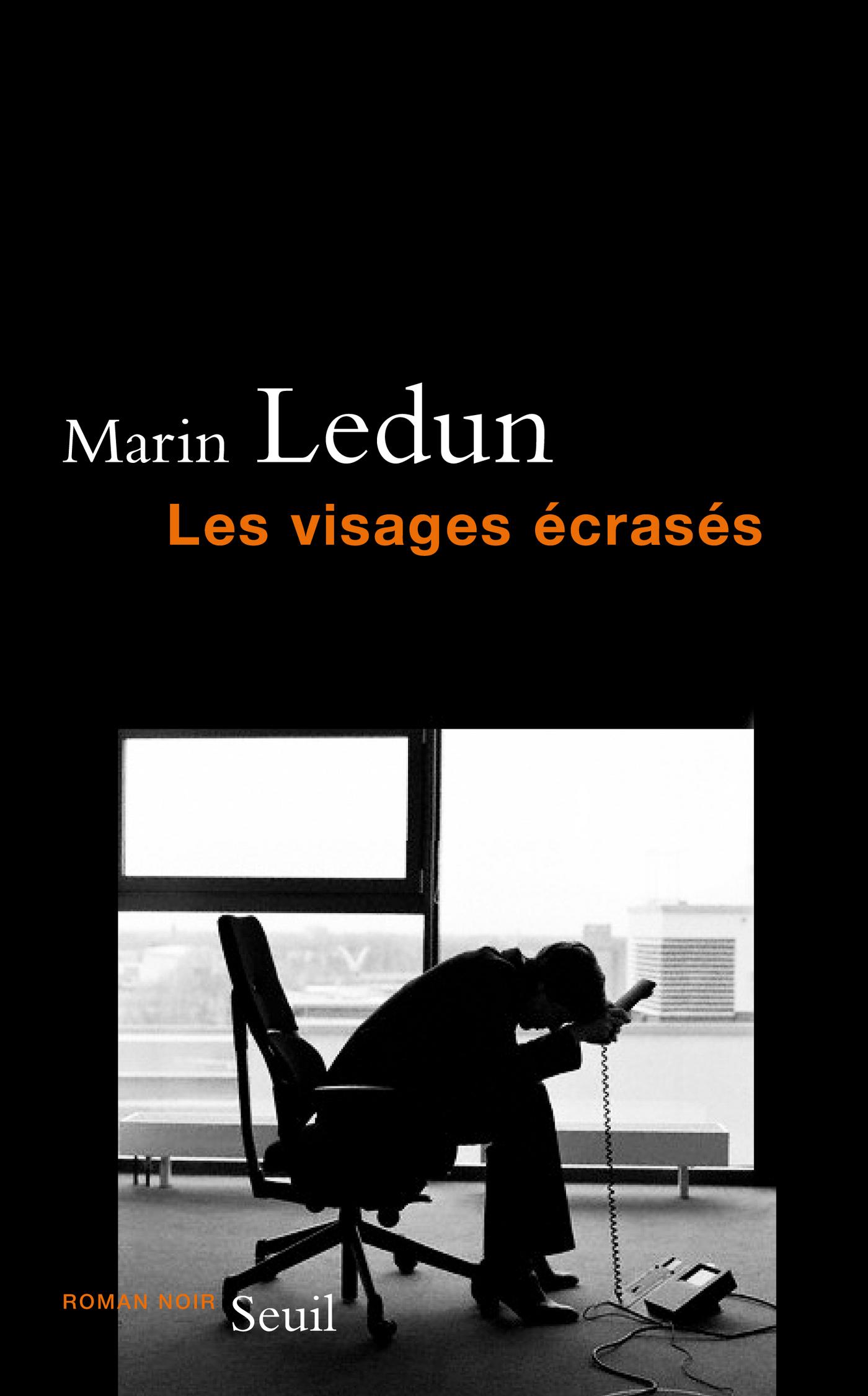 Les Visages écrasés | Ledun, Marin