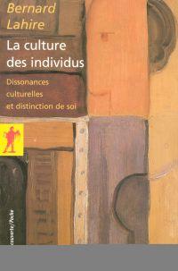 La culture des individus | LAHIRE, Bernard. Auteur