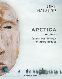 Arctica. Oeuvres 1. Écosyst...