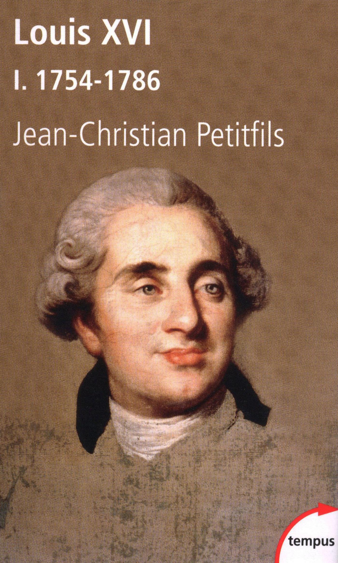 Louis XVI, tome 1 : 1754-1786