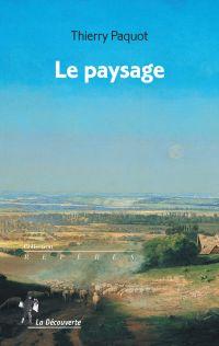 Le paysage | PAQUOT, Thierry. Auteur