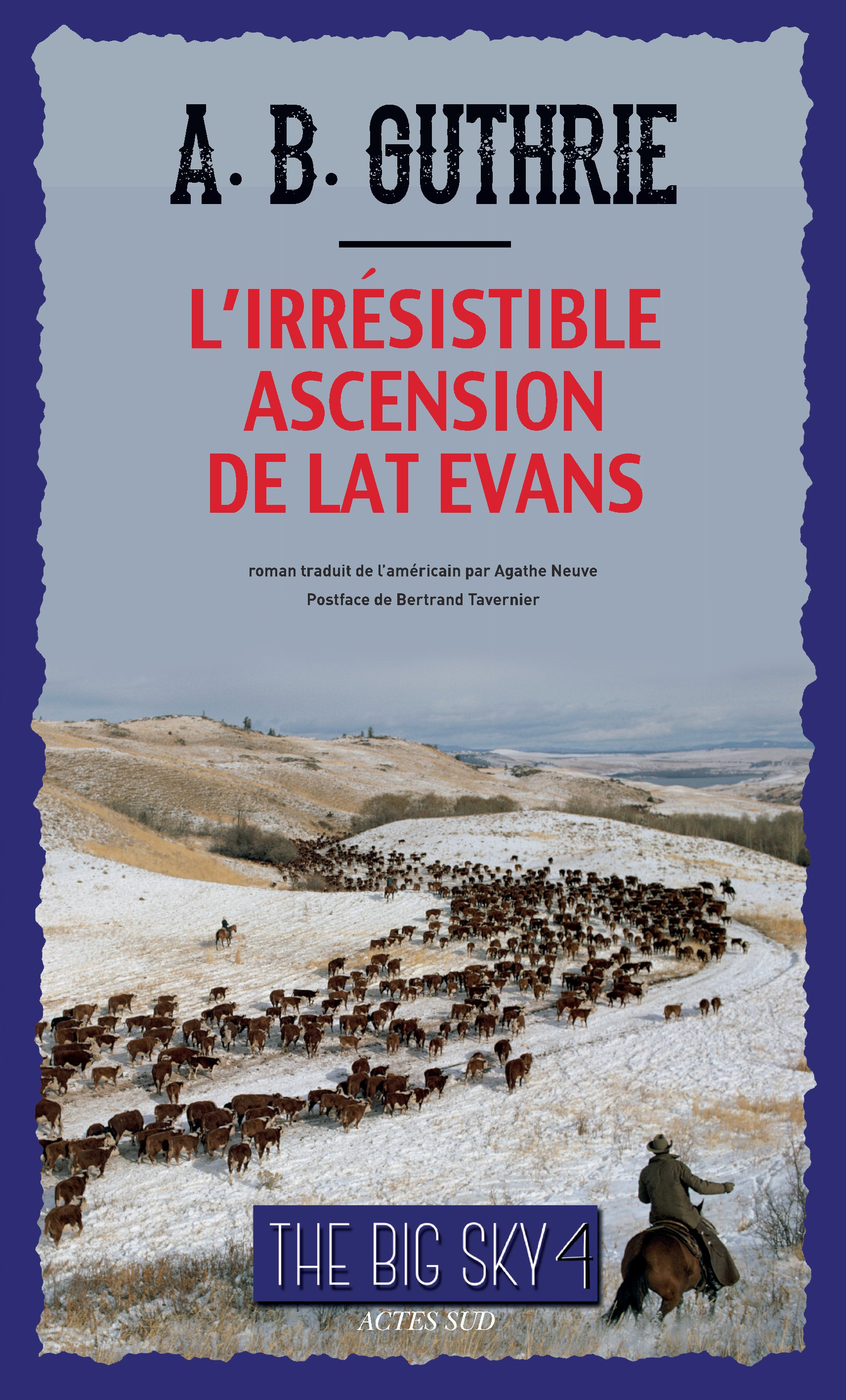 L'Irrésistible Ascension de Lat Evans | Guthrie, Jr, Alfred Bertram