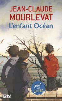 L'enfant océan | MOURLEVAT, Jean-Claude. Auteur