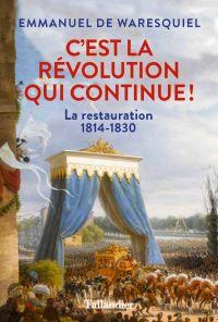 C'est la Révolution qui con...