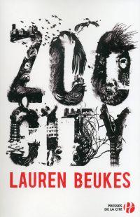 Zoo City | Beukes, Lauren (1976-....). Auteur
