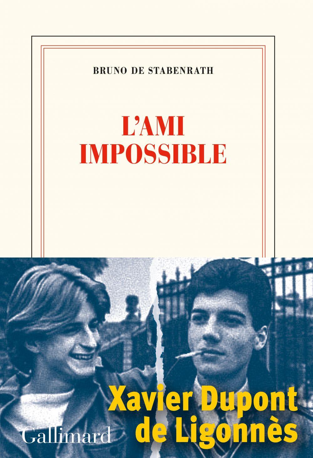 L'ami impossible | Stabenrath, Bruno de (1960-....). Auteur