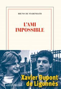 L'ami impossible | Stabenrath, Bruno de (1960-....). Auteur