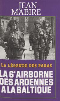 La 6e Airborne des Ardennes...