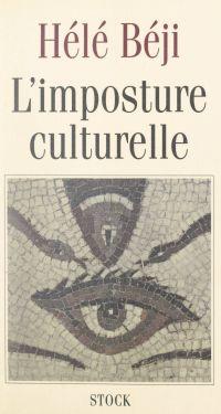 L'imposture culturelle