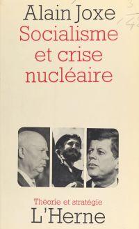 Socialisme et crise nucléaire