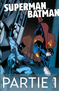 Superman/Batman - Tome 1 - ...